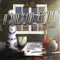 Zexta Alianza - A Nuesto Estilo, Vol.1 - EP artwork