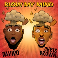 Davido & Chris Brown - Blow My Mind - Single