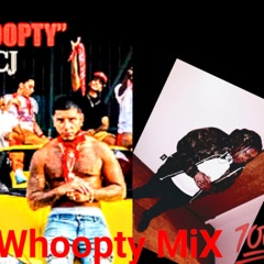 Whoopty MiX