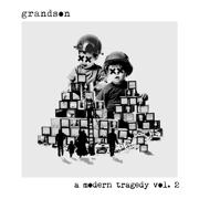a modern tragedy, vol. 2 - EP - grandson - grandson
