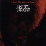 Betty Wright - I'm Gettin' Tired Baby