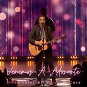 Venimos a Adorarte - Omar Salas & Camino a Casa