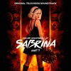Chilling Adventures of Sabrina: Pt. 3 (Original Television Soundtrack) - EP