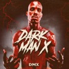 Dark Man X EP