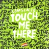 Icon Touch Me There - Single