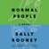 Sally Rooney - Normal People: A Novel (Unabridged)