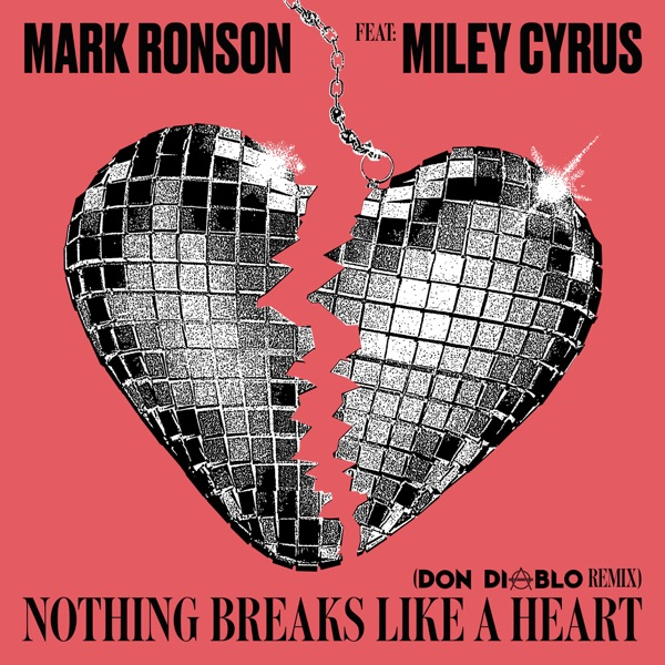 Cover art for Nothing Breaks Like A Heart (Don Diablo Remix)