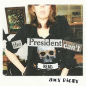 Amy Rigby - The President Can't Read