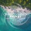 Phuket (Unkonscious Anthem 2019) - Single
