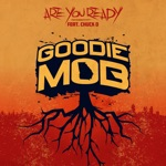 Goodie Mob feat. Chuck D - Are You Ready