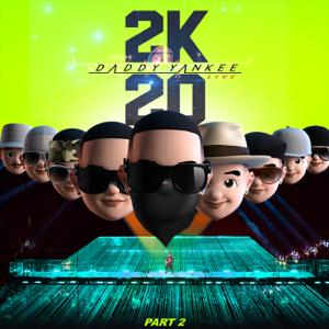 ダディー・ヤンキー - 2K20, Pt. 2 (Live)