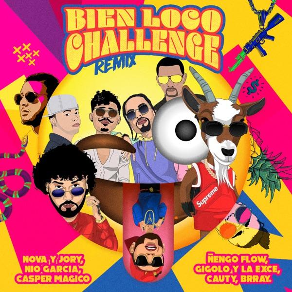 Bien Loco Challenge (Remix) [feat. Nio Garcia, Gigolo Y La Exce, Cauty, Casper Magico & Onyx Toca El Piano] - Single