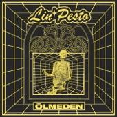 Lin Pesto - ✧ Ölmeden ✧