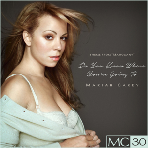 Mariah Carey - Do You Know Where You're Going To EP