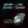 Family and Loyalty feat J Cole Single