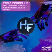 Craig Connelly - Keep Me Believing (feat. Megan McDuffee)