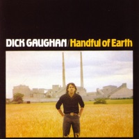 Handful of Earth by Dick Gaughan on Apple Music