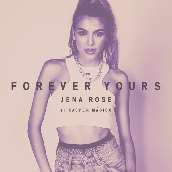 Forever Yours - Single