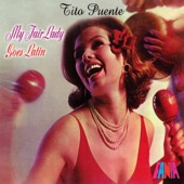 Tito Puente - Wouldn't It Be Loverly