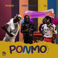 MohBad - Ponmo Sweet (feat. Naira Marley & Lil Kesh) - Single
