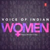 Voice of Indian Women - Happy Women's Day