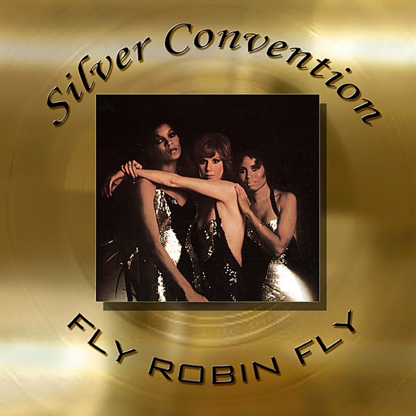 Silver Convention mit Fly Robin Fly