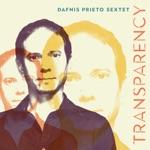 Dafnis Prieto Sextet - No Es Facil