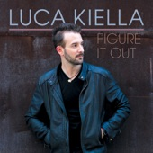 Luca Kiella - I Can't Stop Loving You