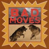 The Bones of J.R. Jones - Bad Moves