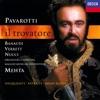 Verdi: Il Trovatore (Highlights), Zubin Mehta, Luciano Pavarotti, Antonella Banaudi, Leo Nucci, Shirley Verrett, Coro del Maggio Musicale Fiorentino & Orchestra del Maggio Musicale Fiorentino