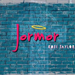 Kofi Taylor - Jormor