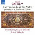Kiev Virtuosi Symphony Orchestra & Dmitry Yablonsky - To the Memory of Nizami: I. Andante maestoso
