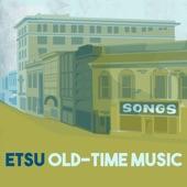 ETSU Old-Time Music - Roll Along Prairie Moon
