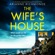 Arianne Richmonde - The Wife's House (Unabridged)