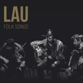 Lau - The Banks of Red Roses