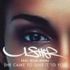 She Came to Give It to You feat Nicki Minaj Single