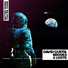 David Guetta, Brooks & Loote - Better When You're Gone  artwork