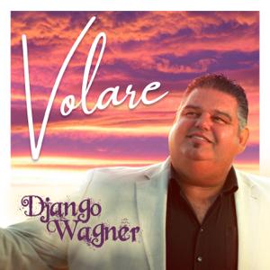 Django Wagner - Volare