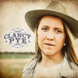 Clancy Pye - Clancy Pye - EP