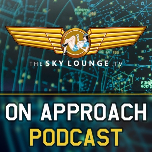 ON APPROACH - Flight Sim & Aviation Enthusiast Podcast