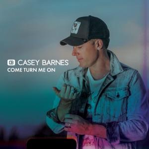 Casey Barnes - Come Turn Me On - Line Dance Music