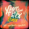 Ayer Me Llamó Mi Ex Remix feat Lenny Santos Single
