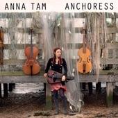 Anna Tam - The Unquiet Grave