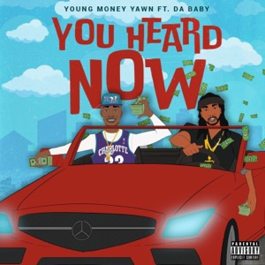 You Heard Now (feat. DaBaby) - Single Mp3 Download