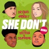 She Don t The Connoisseurs Mix feat SIXTEEN AND JSUPREME Single