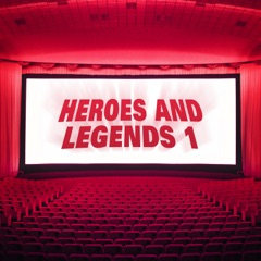 Heroes & Legends, Vol. 1