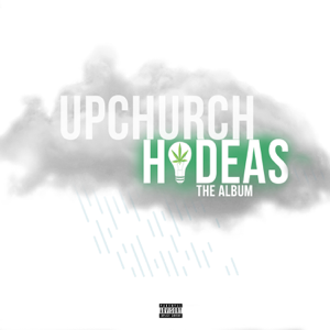 Upchurch - Hideas: The Album
