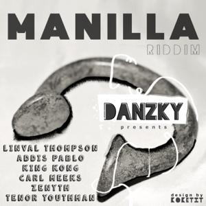 Danzky - Manilla - Riddim - EP