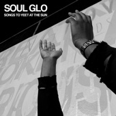 Soul Glo - (Quietly) Do the Right Thing