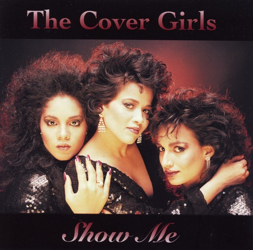 Art for Show Me by The Cover Girls